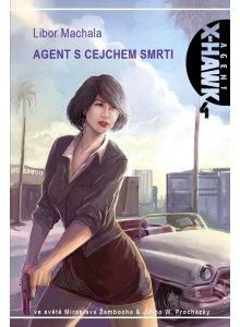 Agent X-Hawk 4: Agent s cejchem smrti